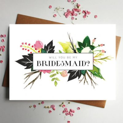 Will you be my Bridesmaid floral card - Designed by Rodo Creative