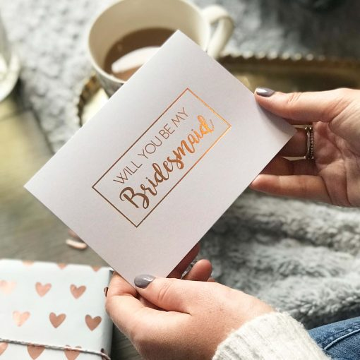 Bridesmaid Rose Gold Foil Card - Designed by Rodo Creative Manchester