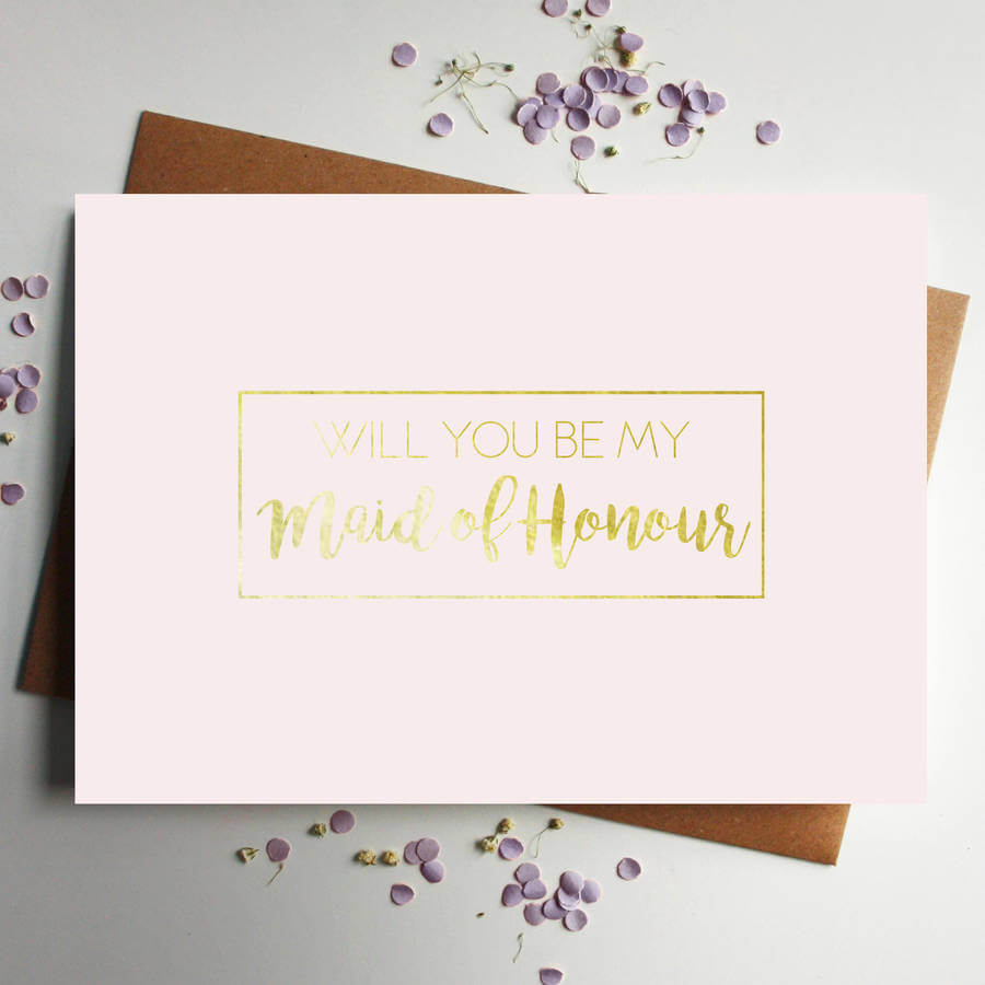 Will You Be My Maid Of Honour Gold Foil Pink Card - Designed by Rodo Creative in Manchester