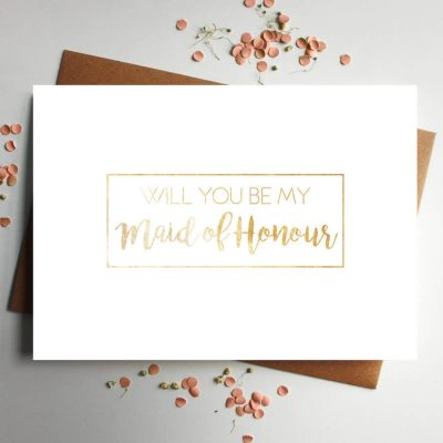 Will You Be My Maid Of Honour Rose Gold Foil Card - Designed by Rodo Creative in Manchester