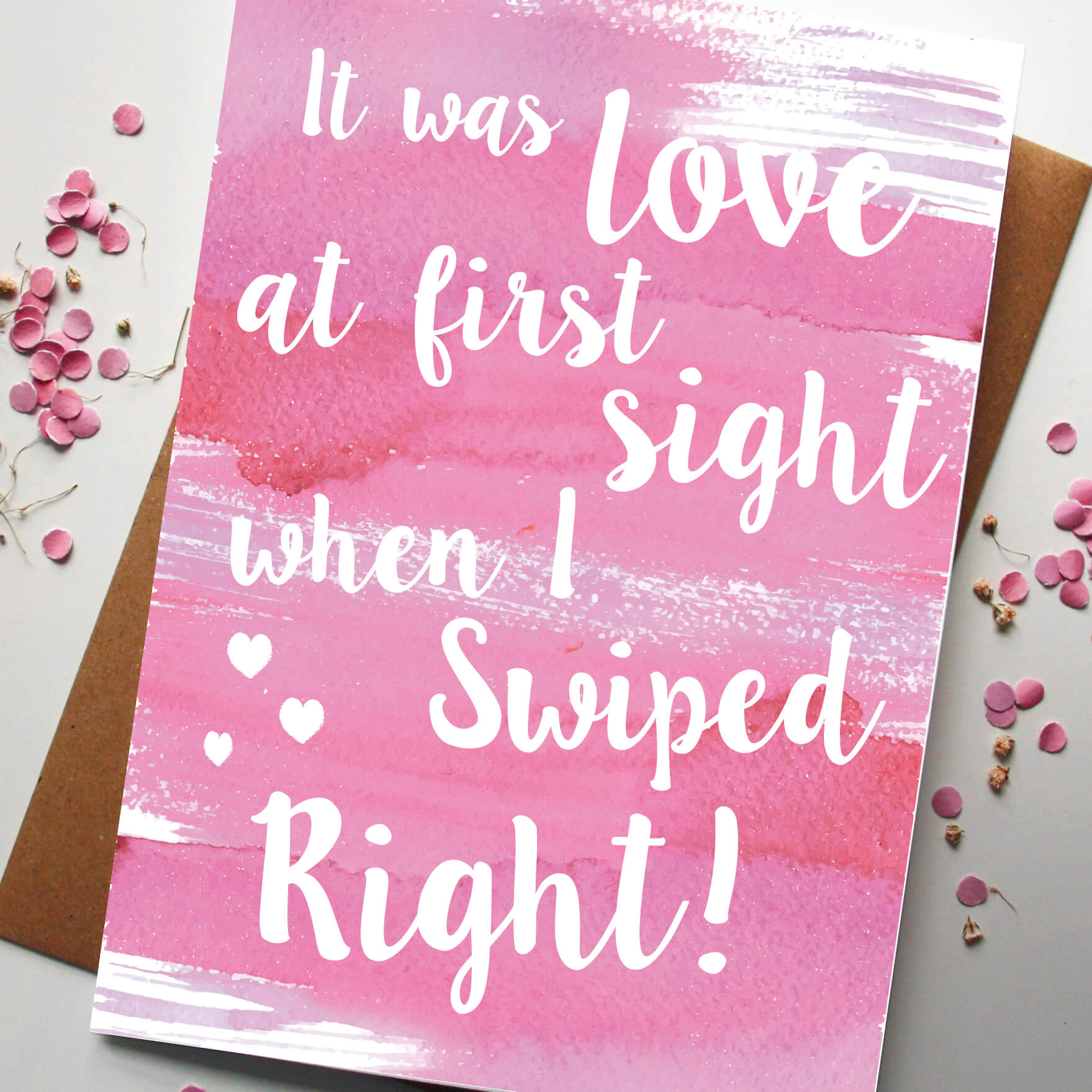 Love at first swipe when I swiped right Valentines day card by Rodo Creative