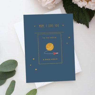 'Love You To The Moon And Back' Mother's Day Card - Designed by Rodo Creative in Manchester