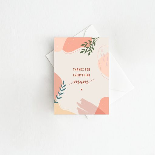 Thanks For Everything Mum Card - Perfect for Mother's Day - By Rodo Creative